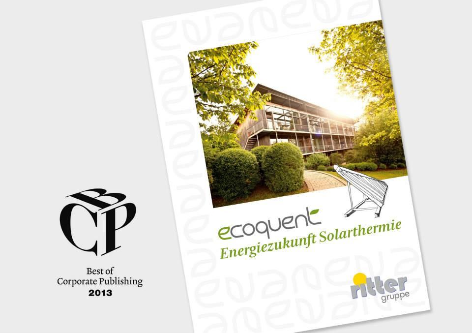 Best of Corporate Publishing - Preis für Ecoquent-Broschüre aus Baden-Württemberg zur Solarthermie im Sommer 2013 mit meinen Bildern.