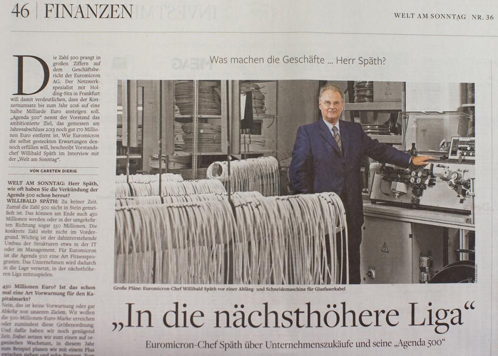 """Willibald Spaeth , Vorstandsvorsitzender der Euromicron AG , in """"WELT AM SONNTAG""""  am 07.09.2014."""